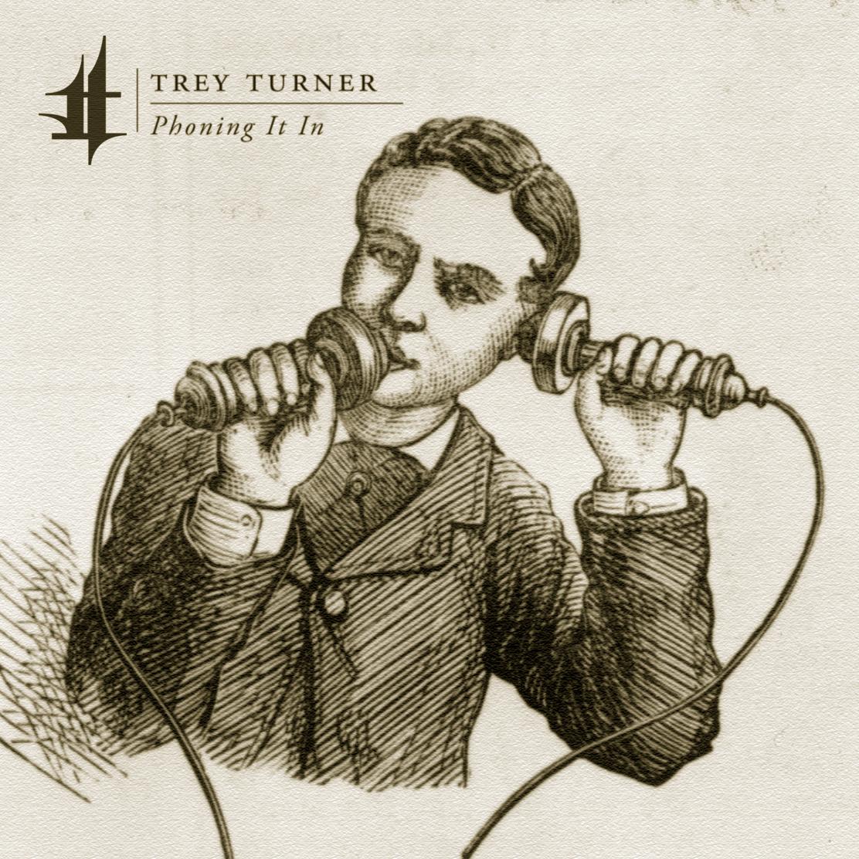 Trey Turner – Phoning It In